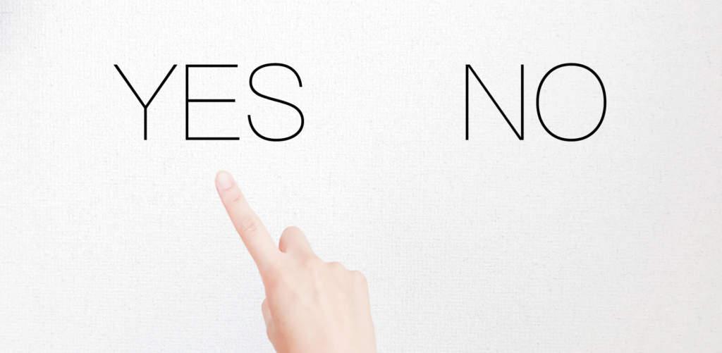 YES または NO